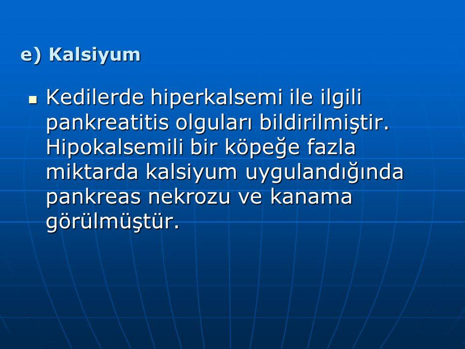 e) Kalsiyum