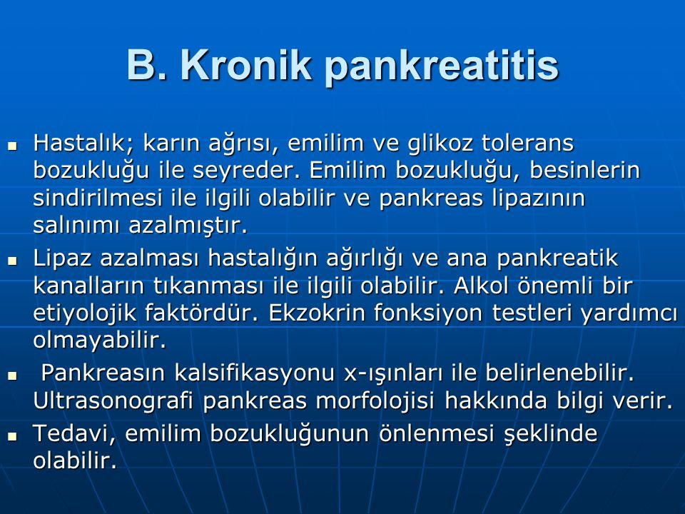 B. Kronik pankreatitis