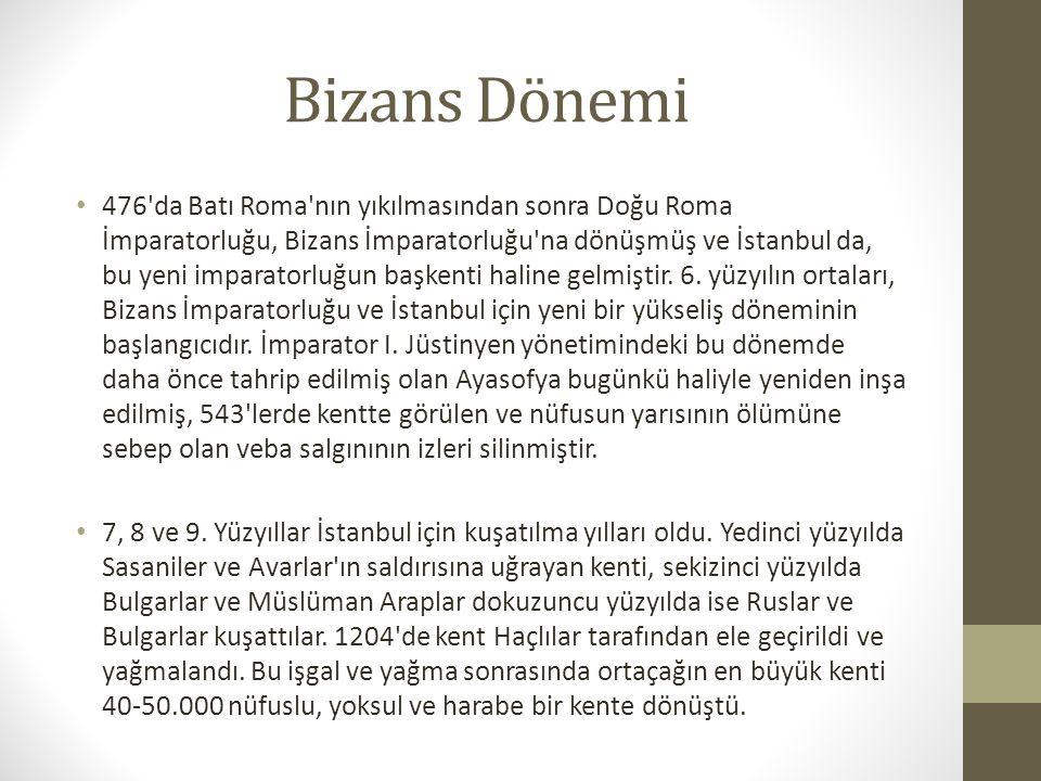 Bizans Dönemi