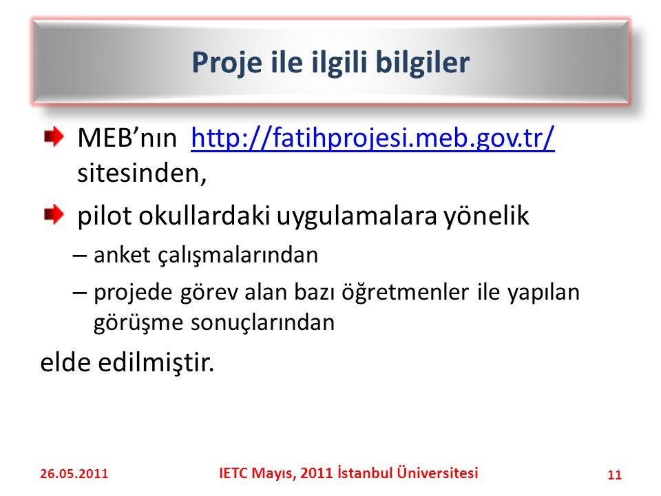 Proje ile ilgili bilgiler IETC Mayıs, 2011 İstanbul Üniversitesi