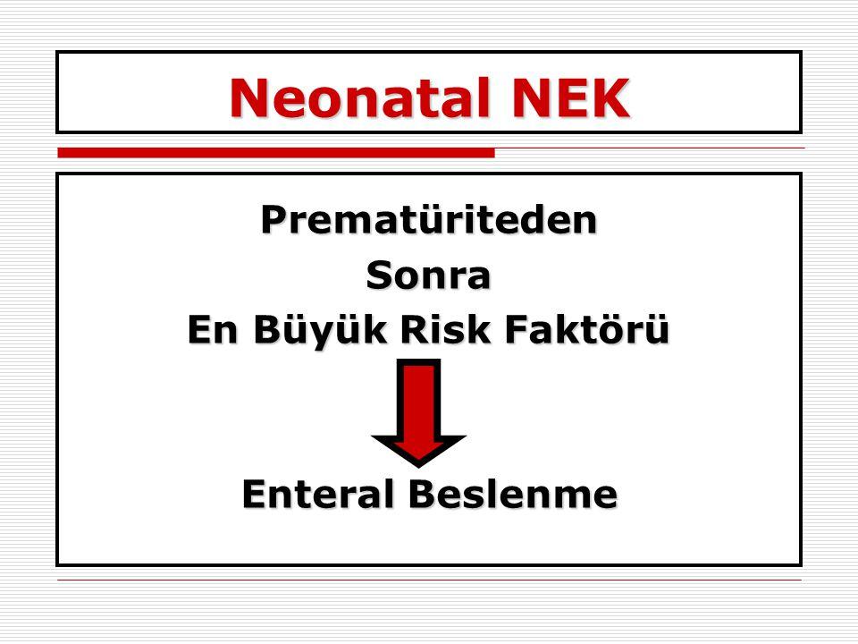 Neonatal NEK Prematüriteden Sonra En Büyük Risk Faktörü