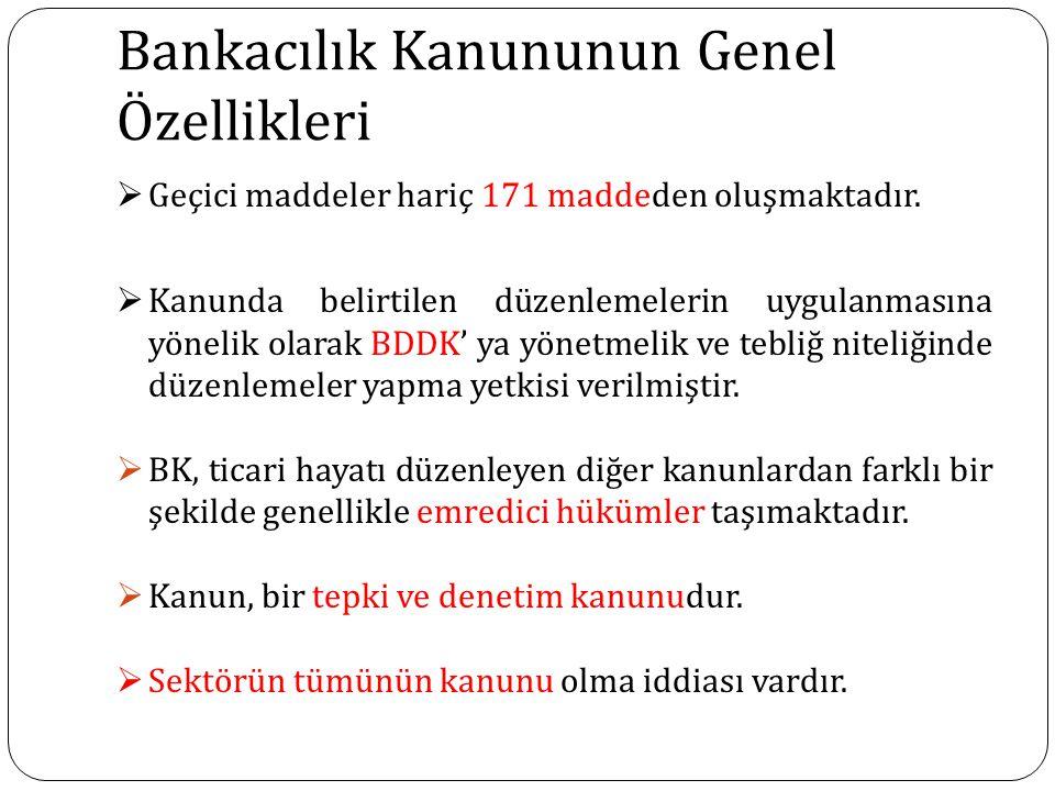 Bankacılık Kanununun Genel Özellikleri