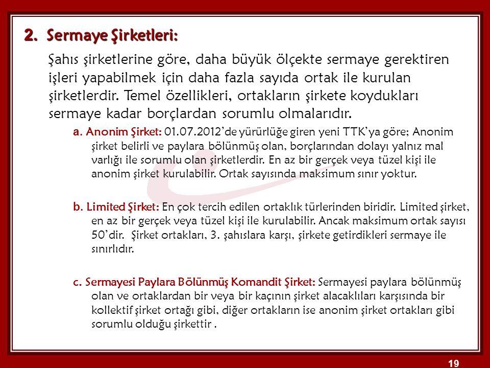 2. Sermaye Şirketleri:
