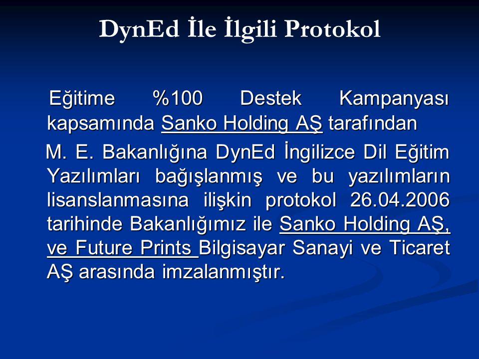 DynEd İle İlgili Protokol
