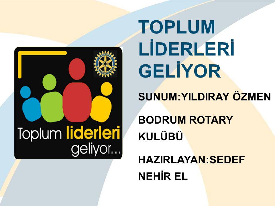 TOPLUM LİDERLERİ GELİYOR
