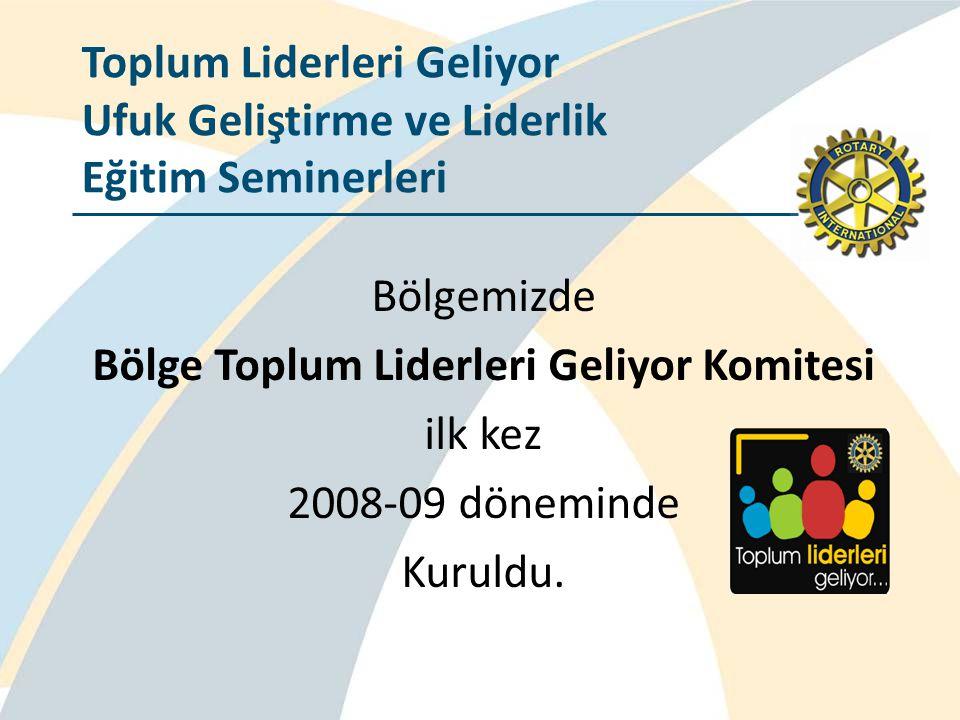 Bölge Toplum Liderleri Geliyor Komitesi