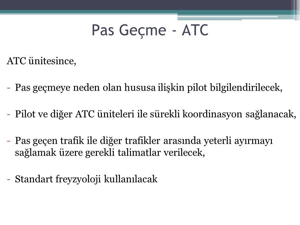 Pas Geçme - ATC ATC ünitesince,