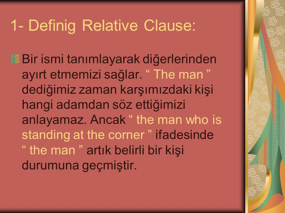 1- Definig Relative Clause: