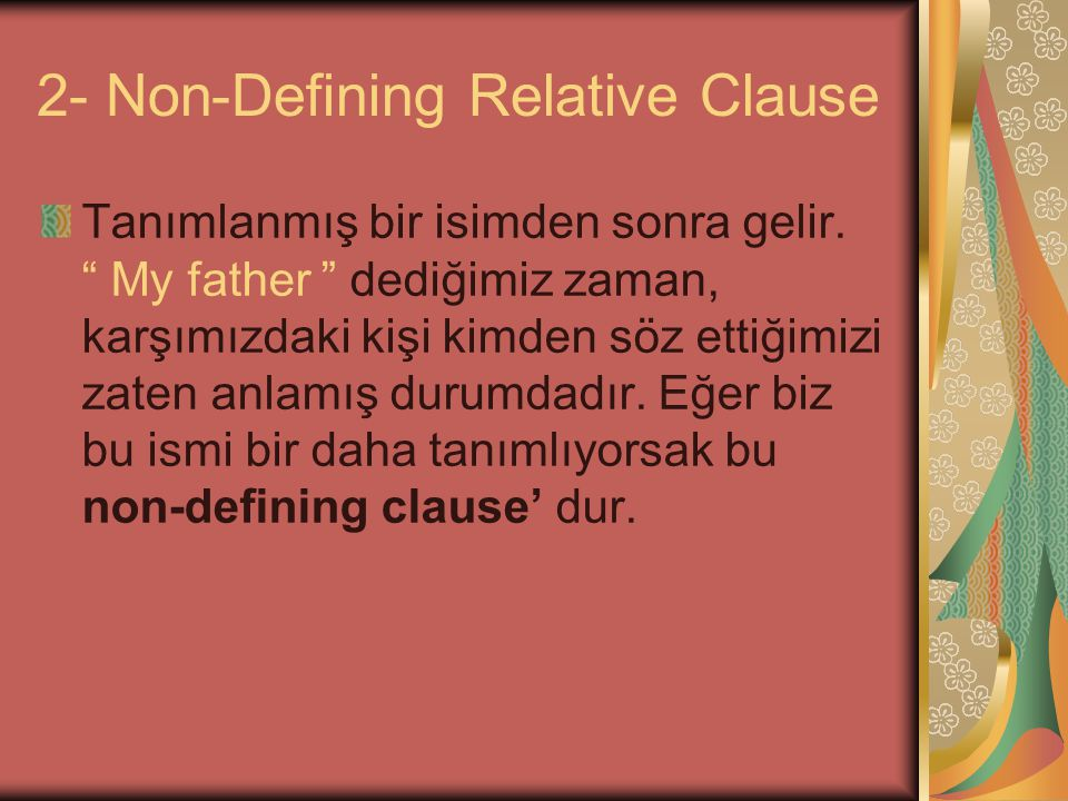 2- Non-Defining Relative Clause