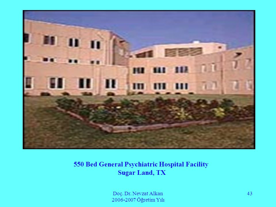 550 Bed General Psychiatric Hospital Facility