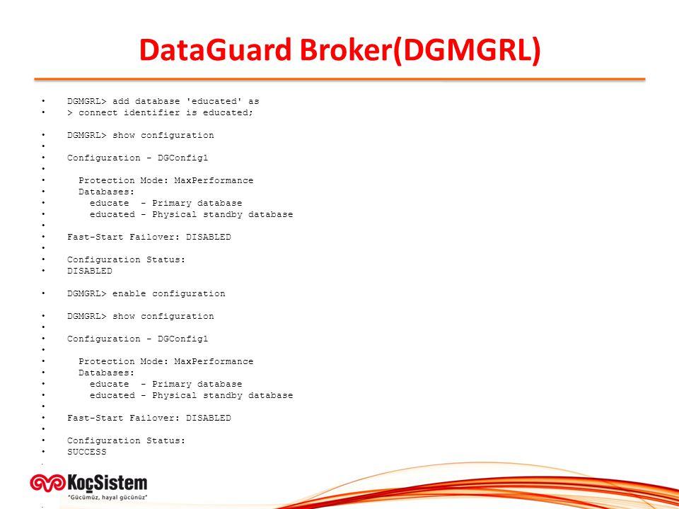 DataGuard Broker(DGMGRL)