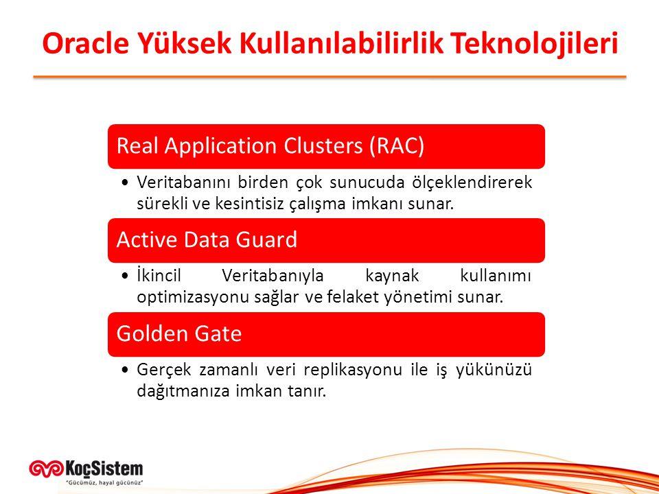 Oracle Yüksek Kullanılabilirlik Teknolojileri
