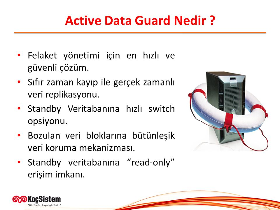 Active Data Guard Nedir