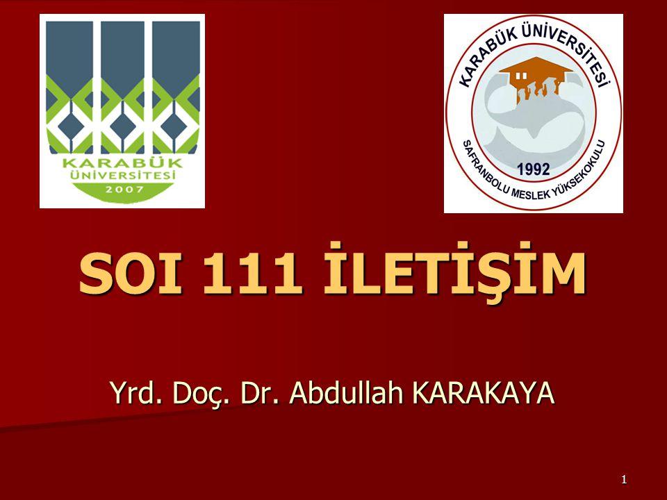 Yrd. Doç. Dr. Abdullah KARAKAYA