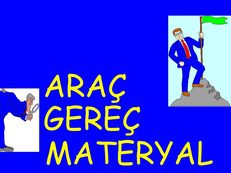 ARAÇ GEREÇ MATERYAL