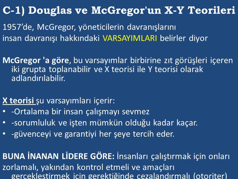C-1) Douglas ve McGregor un X-Y Teorileri