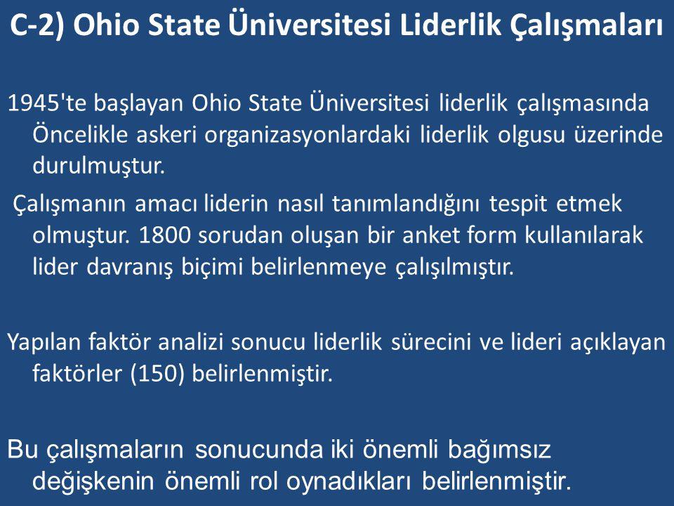 C-2) Ohio State Üniversitesi Liderlik Çalışmaları