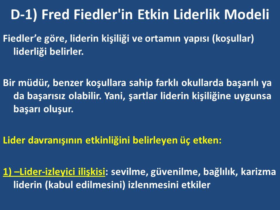 D-1) Fred Fiedler in Etkin Liderlik Modeli