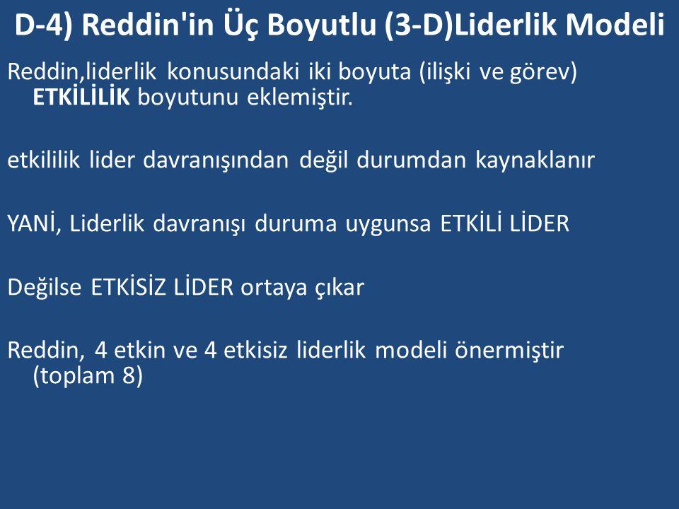 D-4) Reddin in Üç Boyutlu (3-D)Liderlik Modeli
