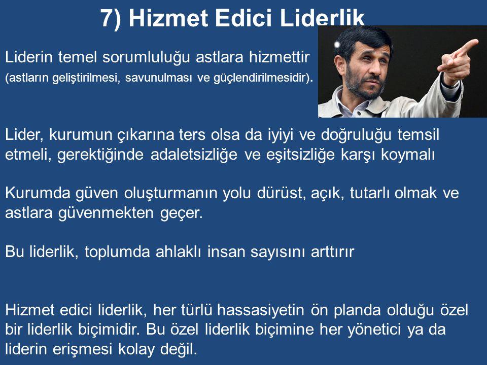 7) Hizmet Edici Liderlik