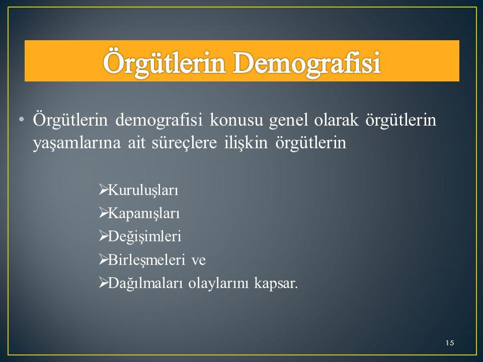 Örgütlerin Demografisi