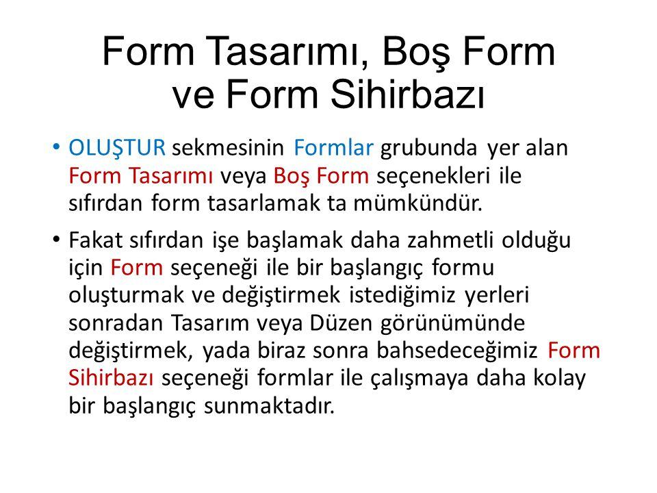Form Tasarımı, Boş Form ve Form Sihirbazı
