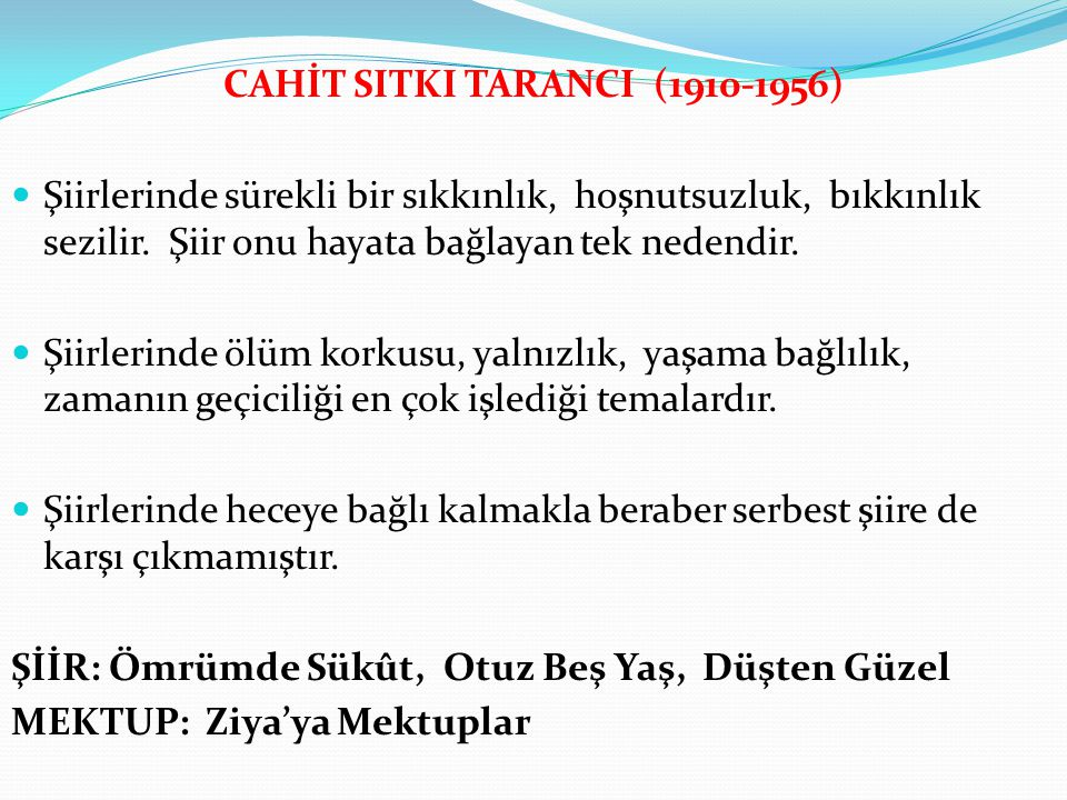 CAHİT SITKI TARANCI (1910-1956)