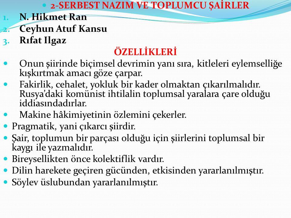 2-SERBEST NAZIM VE TOPLUMCU ŞAİRLER