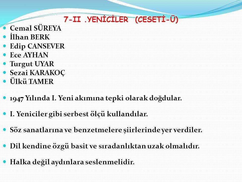7-II .YENİCİLER (CESETİ-Ü)