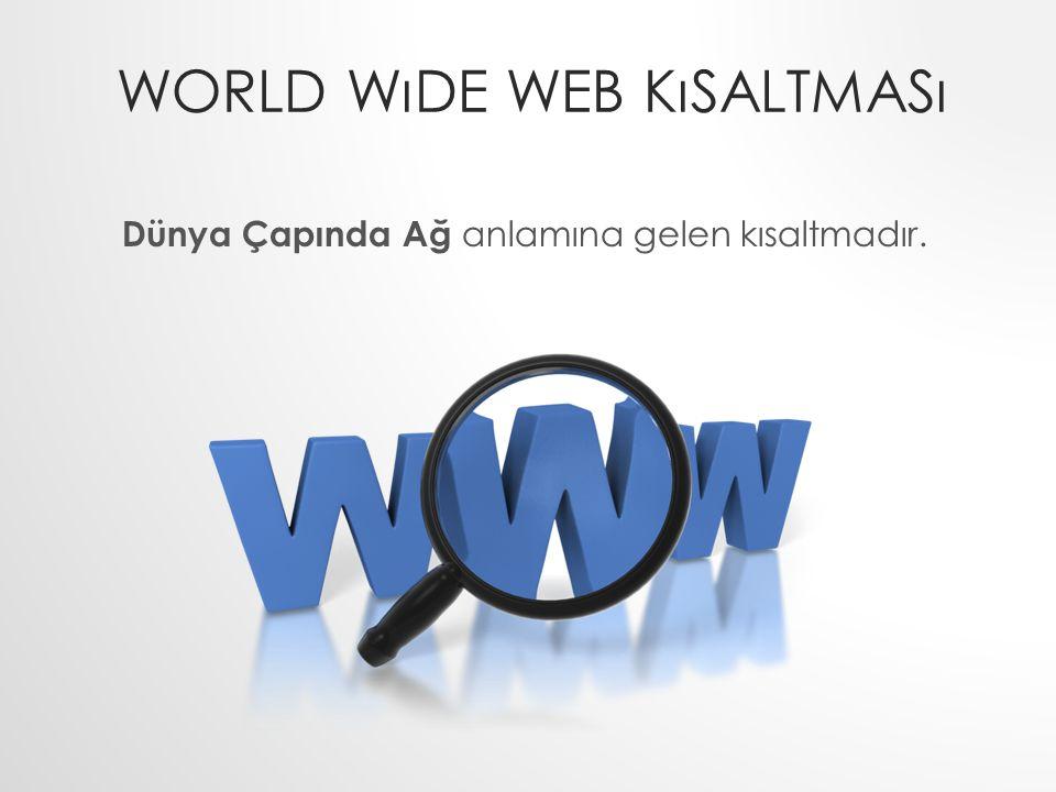World wıde web kısaltması