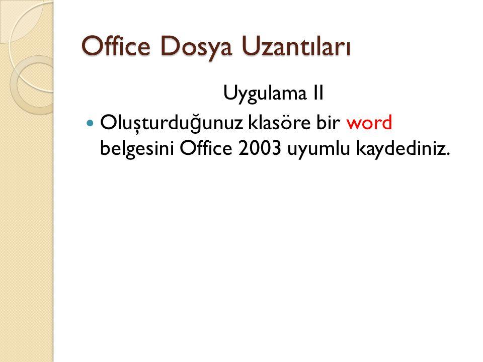 Office Dosya Uzantıları