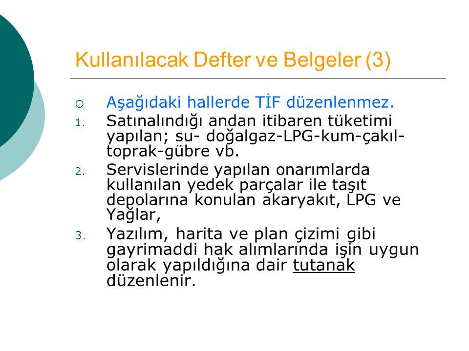 Kullanılacak Defter ve Belgeler (3)