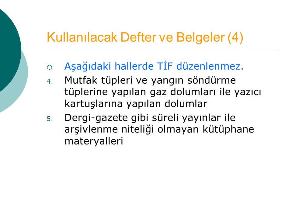 Kullanılacak Defter ve Belgeler (4)