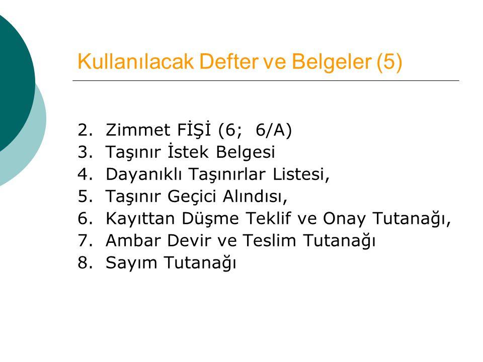 Kullanılacak Defter ve Belgeler (5)