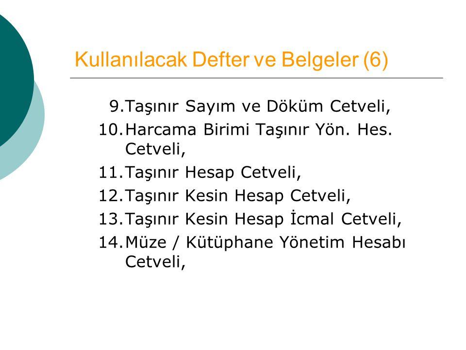 Kullanılacak Defter ve Belgeler (6)