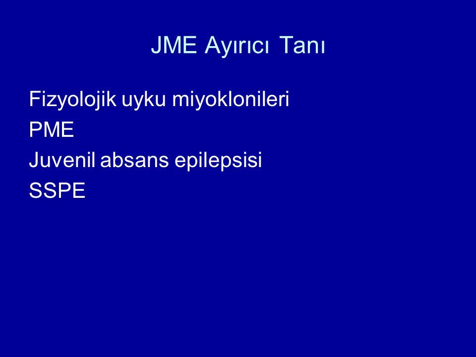 JME Ayırıcı Tanı Fizyolojik uyku miyoklonileri PME