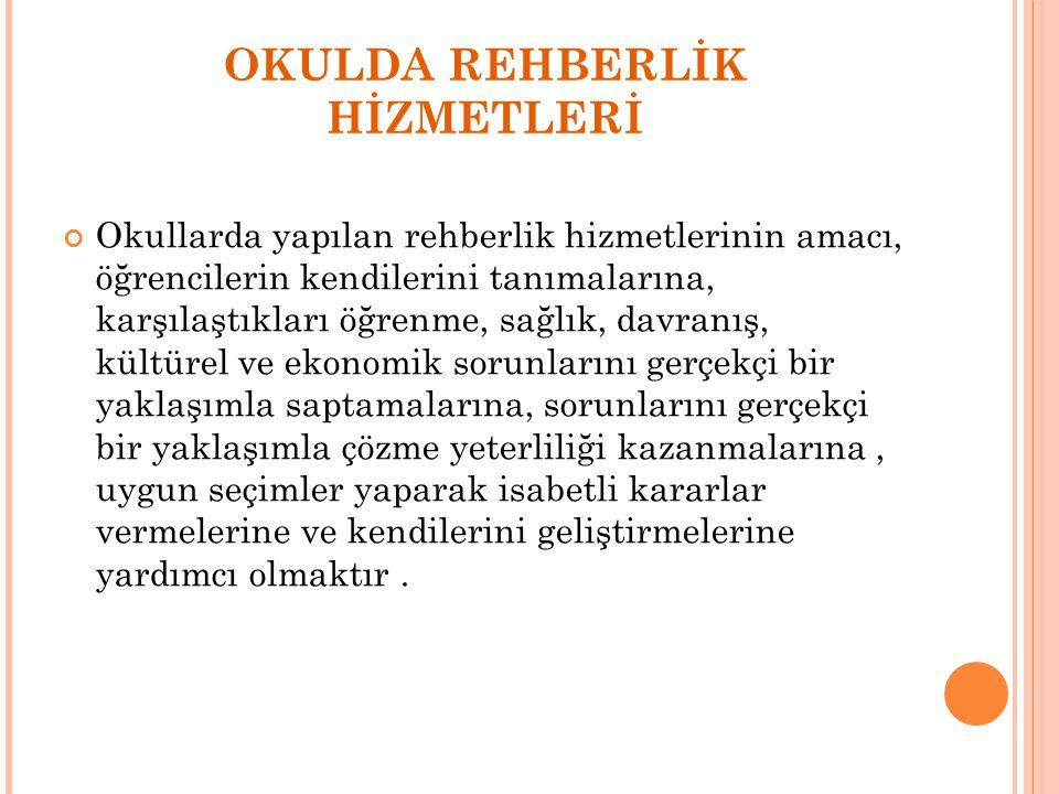 OKULDA REHBERLİK HİZMETLERİ