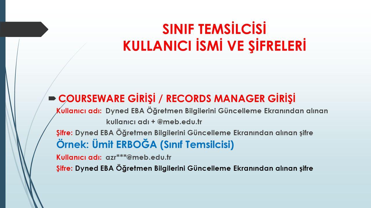SINIF TEMSİLCİSİ KULLANICI İSMİ VE ŞİFRELERİ