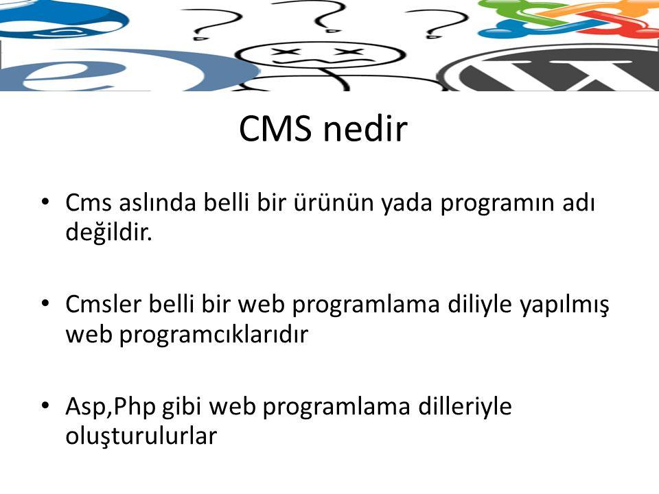 CMS nedir Cms aslında belli bir ürünün yada programın adı değildir.