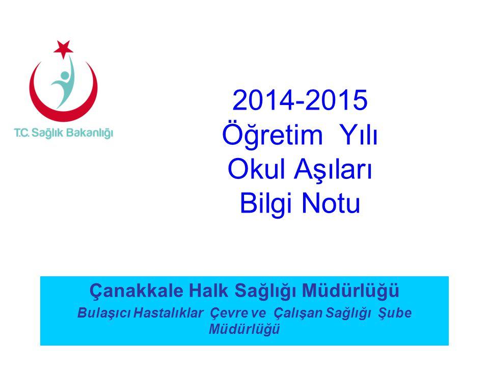 2014-2015 Öğretim Yılı Okul Aşıları Bilgi Notu