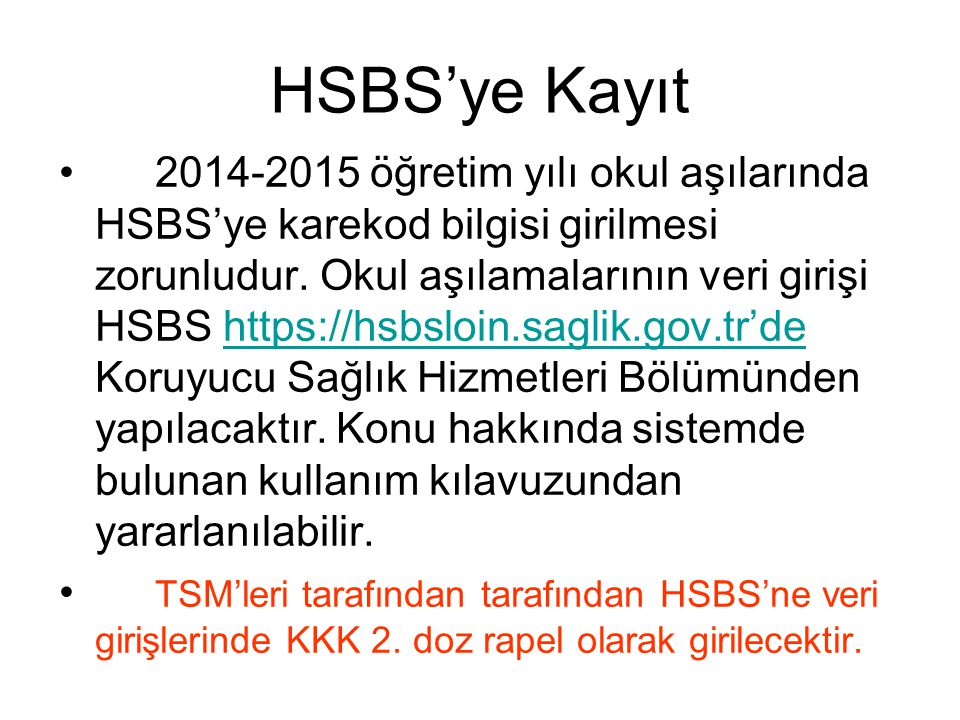 HSBS'ye Kayıt