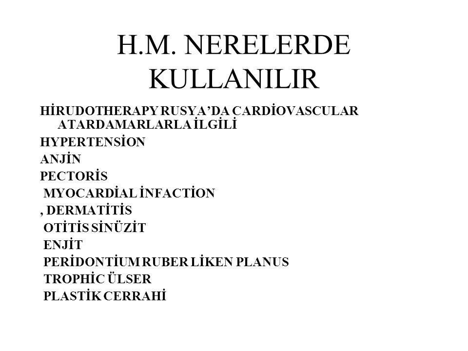 H.M. NERELERDE KULLANILIR