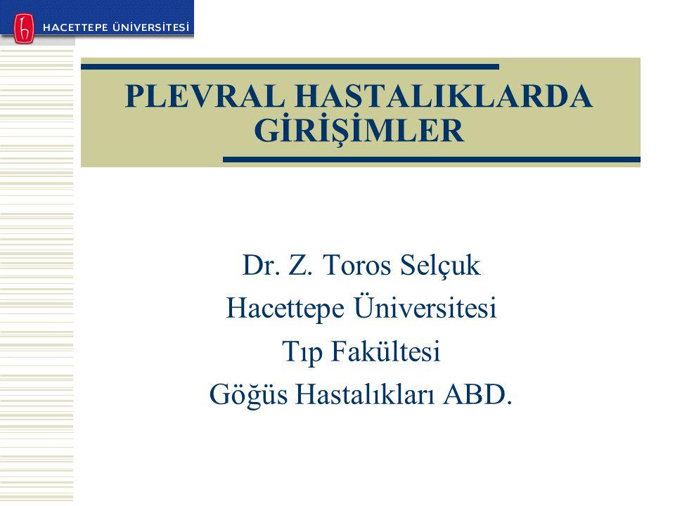 PLEVRAL HASTALIKLARDA GİRİŞİMLER