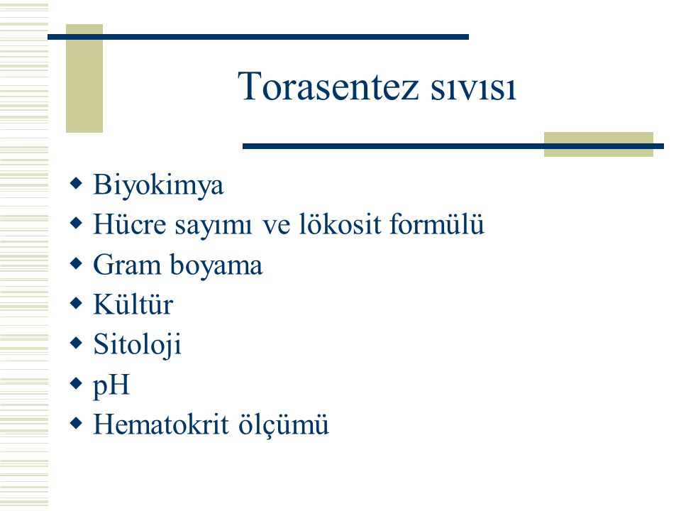 Torasentez sıvısı Biyokimya Hücre sayımı ve lökosit formülü