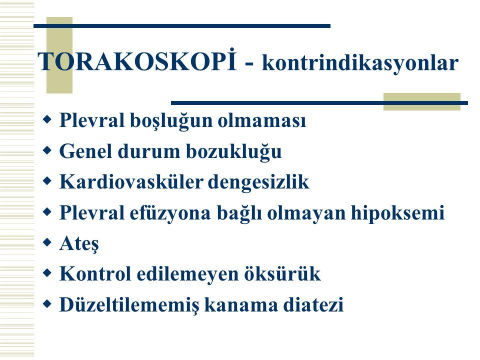 TORAKOSKOPİ - kontrindikasyonlar