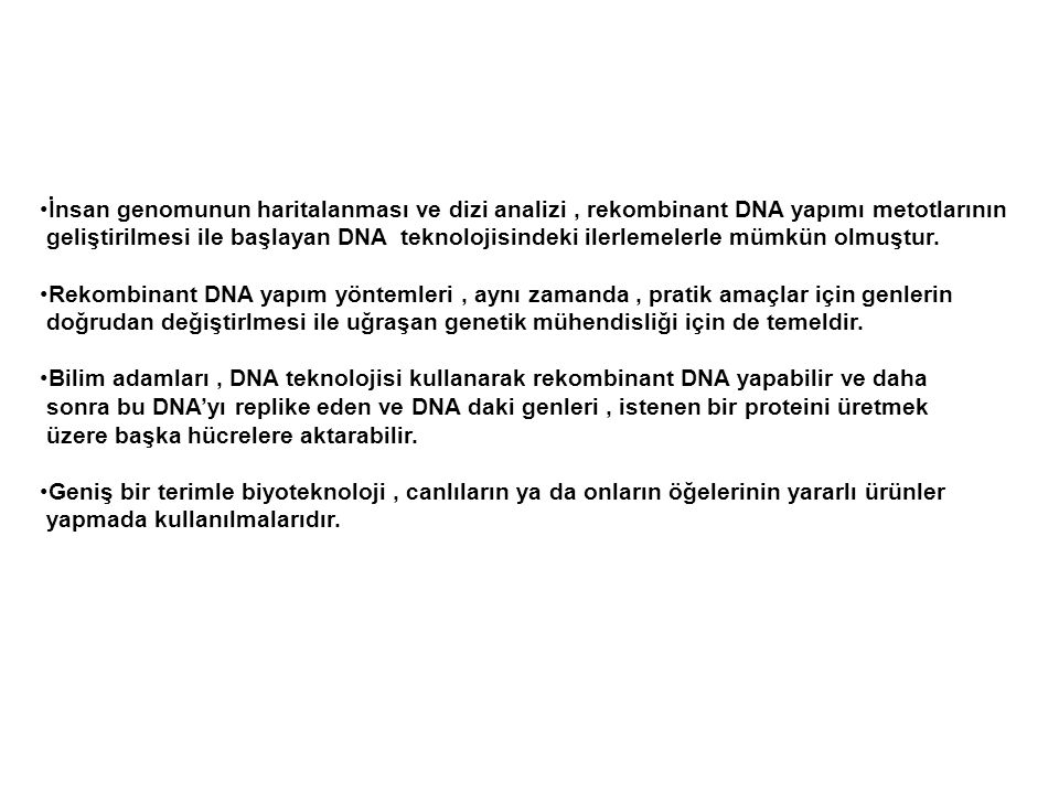 İnsan genomunun haritalanması ve dizi analizi , rekombinant DNA yapımı metotlarının