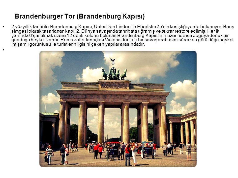 Brandenburger Tor (Brandenburg Kapısı)
