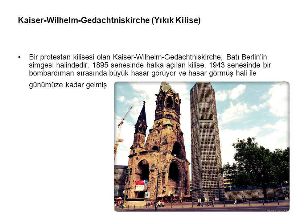 Kaiser-Wilhelm-Gedachtniskirche (Yıkık Kilise)