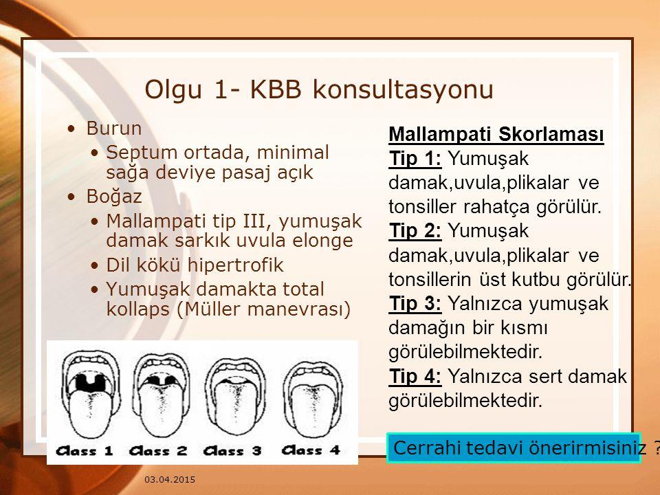 Olgu 1- KBB konsultasyonu