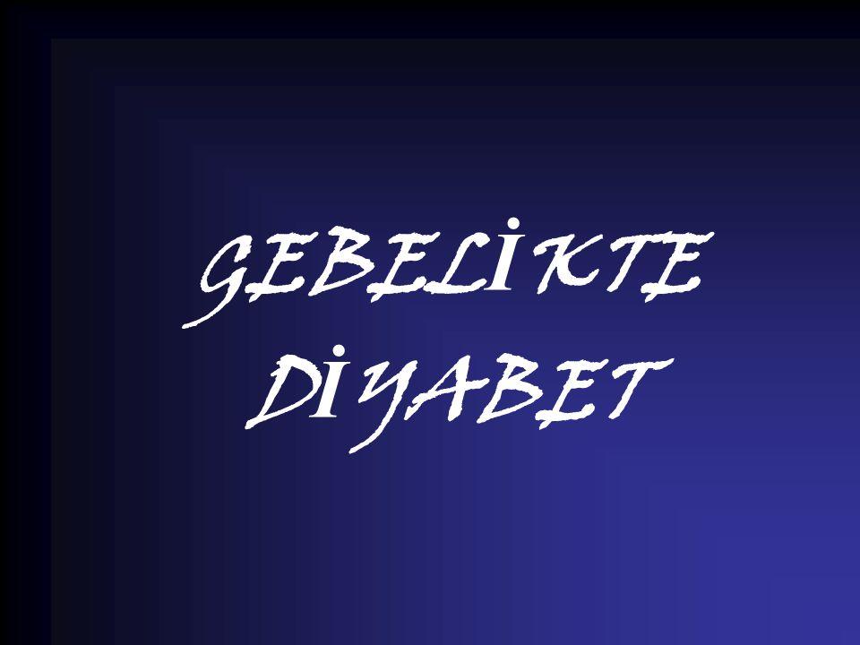 GEBELİKTE DİYABET